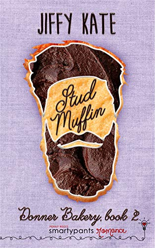 Stud Muffin (Donner Bakery Book 2) (English Edition)