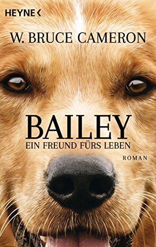 bailey-ein-freund-furs-leben-ich-gehore-zu-dir-buch-zum-film-roman