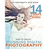 Tony Northrup's DSLR Book: How to Create Stunning Digital Photography (English Edition)