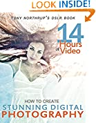 #2: Tony Northrup's DSLR Book: How to Create Stunning Digital Photography