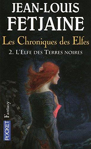 Les chroniques des Elfes (2)