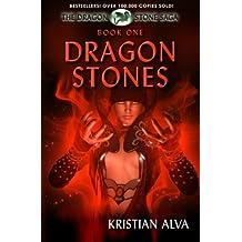 Dragon Stones: Book One of the Dragon Stone Saga: Volume 1