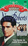 Pride Of Jared Mackade (The Mackade Brothers) by Nora Roberts (1995-11-01)