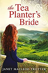 The Tea Planter's Bride (The India Tea Book 2)