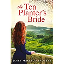 The Tea Planter's Bride (The India Tea Series Book 2) (English Edition)