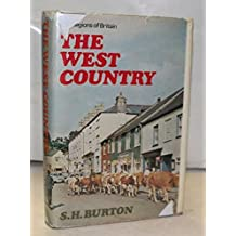 West Country (The regions of Britain)