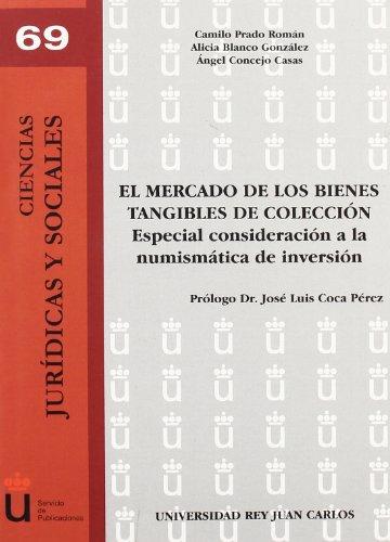 El Mercado De Los Bienes Tangibles De Colección