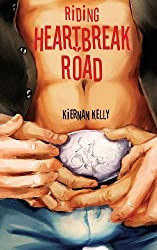 Riding Heartbreak Road by Kiernan Kelly (2013-09-18)