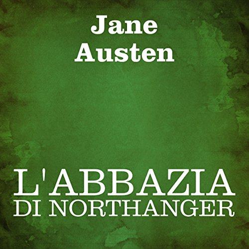 L'Abbazia di Northanger  Audiolibri