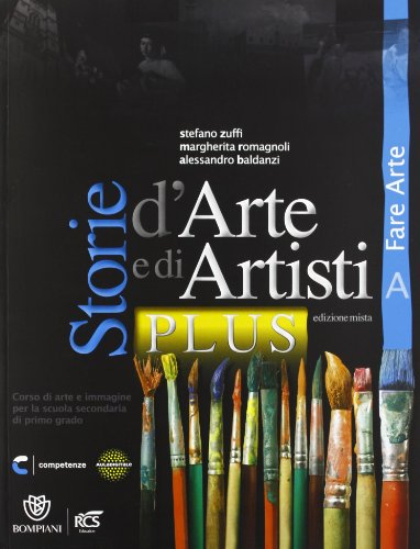 Storie d'arte e di artisti. Vol. A-B. Con quaderno-Album. Ediz. plus. Per la Scuola media. Con espansione online