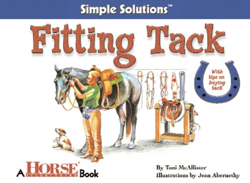 Fitting Tack: Horse Illustrated Simple Solutions (Horse Illus Simple Solutions) por Toni McAllister