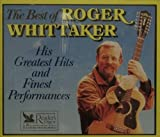 The Best of Roger Whittaker: His Greatest and Finest Performances by N/A (1988-01-01)