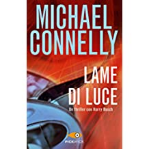 Lame di luce (I thriller con Harry Bosch Vol. 1)