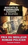 Rompre le silence (Grands Formats) - Format Kindle - 9782702439890 - 3,49 €