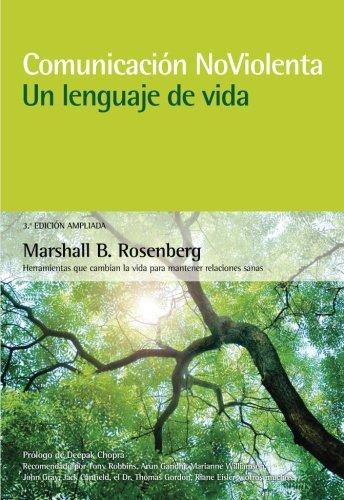 Descargar Libro Comunicación no violenta. Un lenguaje de vida. 3ª Edición ampliada de Marshall B. Rosenberg