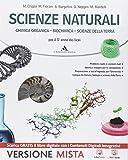 Scienze naturali. Volume unico. Per i Licei. Con e-book. Con espansione online
