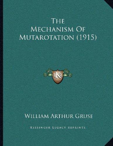 The Mechanism of Mutarotation (1915)