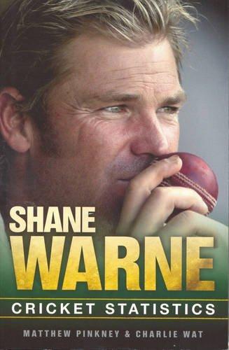 Shane Warne: Career Stats of a Cricket Legend por Matthew Pinkey