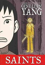 Saints par Gene Yang