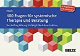 Produkt-Bild: 400 Fragen für systemische Therapie und Beratung: Von Auftragsklärung bis Möglichkeitskonstruktion. 90 Fragekarten mit Anleitung.Mit 20-seitigem Booklet