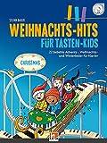 Weihnachts-Hits für Tasten-Kids: 22 beliebte Kinderlieder in leichten Klavierbearbeitungen