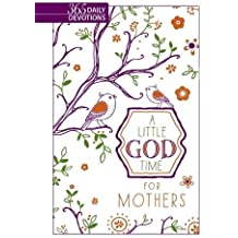 A Little God Time for Mothers: 365 Daily Devotions - Faux Leather