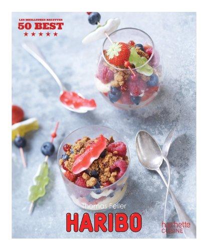 Haribo: 50 Best par Thomas Feller