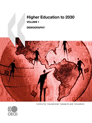 Higher Education to 2030, Volume 1, Demography par OECD Organisation for Economic Co-operation and Develop
