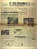 aurore france libre l no 1386 du 26 02 1949 la surete nationale recherche des preuves et des documents queuille veut lui ausse lutter sut les deux fronts yvon delbos aux arts menagers la c g t k contre la baisse et contre les paysans la t