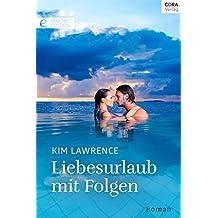 Liebesurlaub mit Folgen: Digital Edition