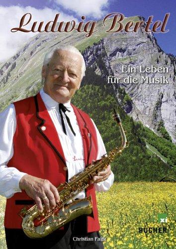 Ludwig-Bertel-Ein-Leben-fr-die-Musik