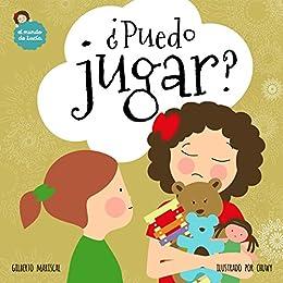 Puedo jugar?: Un libro ilustrado para niños sobre aprender a ...