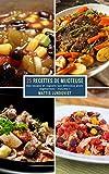25 Recettes de Mijoteuse - Volume 1: Des soupes et ragoûts aux délicieux plats...