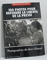 100 photos pour défendre la liberté de la presse