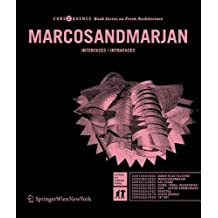 MARCOSANDMARJAN: INTERFACES / INTRAFACES (Consequence Book Series on Fresh Architecture)