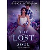 Sorensen, Jessica [ The Lost Soul: Fallen Souls Series ] [ THE LOST SOUL: FALLEN SOULS SERIES ] Jun - 2012 { Paperback }