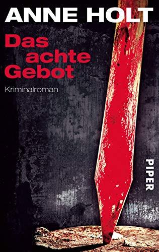 Das achte Gebot: Kriminalroman (Hanne-Wilhelmsen-Reihe 5)