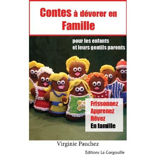 Contes à dévorer en famille (pour les enfants et leurs gentils parents)