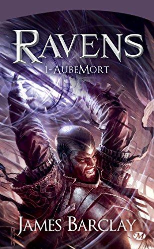 AubeMort: Les Chroniques des Ravens, T1 par James Barclay