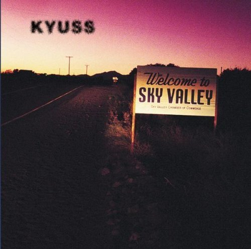 Welcome To Sky Valley by Kyuss (1994) Audio CD