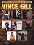 Vince Gill (Guitar Anthology Series)
