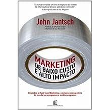 Marketing De Baixo Custo E Alto Impacto (Em Portuguese do Brasil)