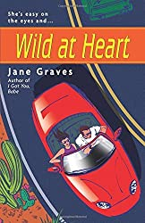 Wild at Heart by Jane Graves (2002-10-01)