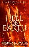Hell on Earth (Hell on Earth, Book 1) (Hell on Earth Series)