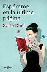 Espérame en la última página par Sofia Rhei