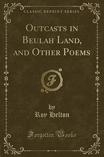 outcasts-in-beulah-land-and-other-poems-classic-reprint