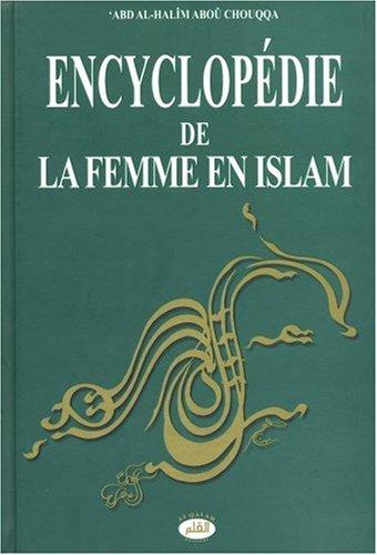 Encyclopédie de la femme en Islam, tome 1 : La Personnalité de la femme musulmane