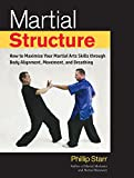 A guide to becoming faster, more powerful, and more effective in martial arts through correct body alignment and proper structureIn all martial disciplines—including karate, judo, taekwondo, and gong-fu—real martial skill does not require the develop...