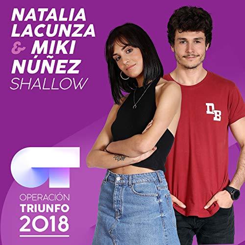 Shallow (Operación Triunfo 2018)