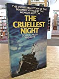 "The Cruellest Night: Germany's Dunkirk and the Sinking of the ""Wilhelm Gustloff"""